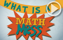 What is a Math Mess?